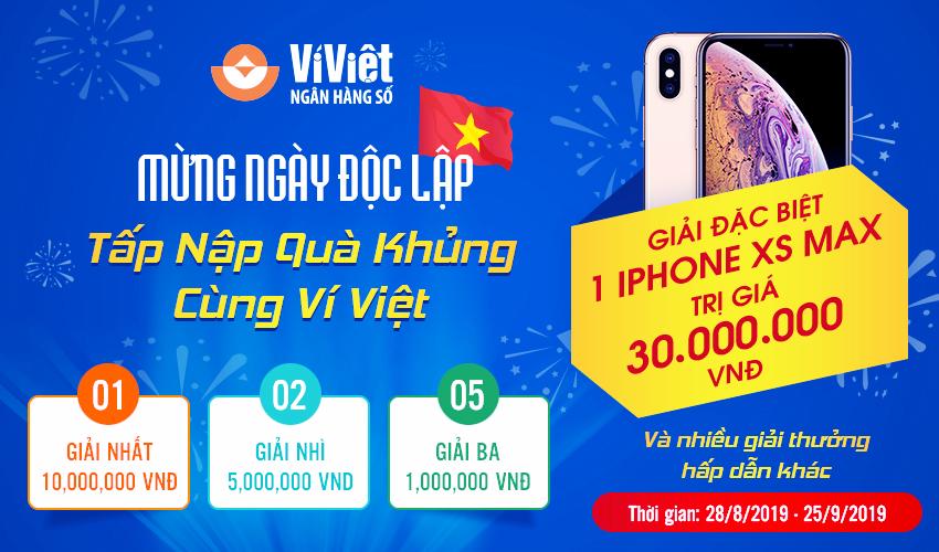 Mừng ngày Độc lập, tấp nập quà khủng cùng Ví Việt!